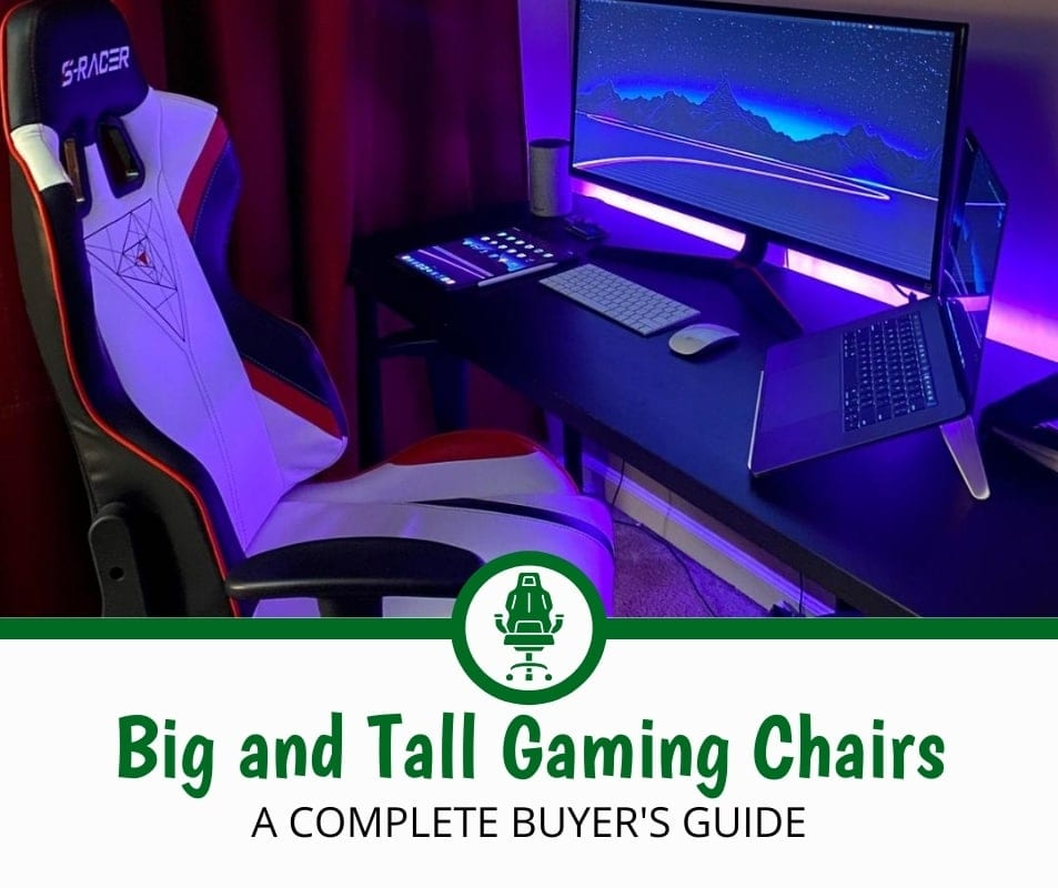 Best Big and Tall Gaming Chairs