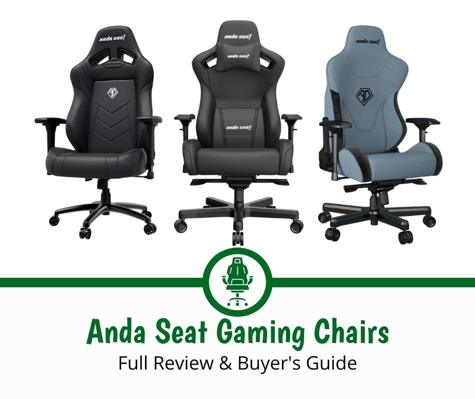 Anda Seat Gaming Chairs Review