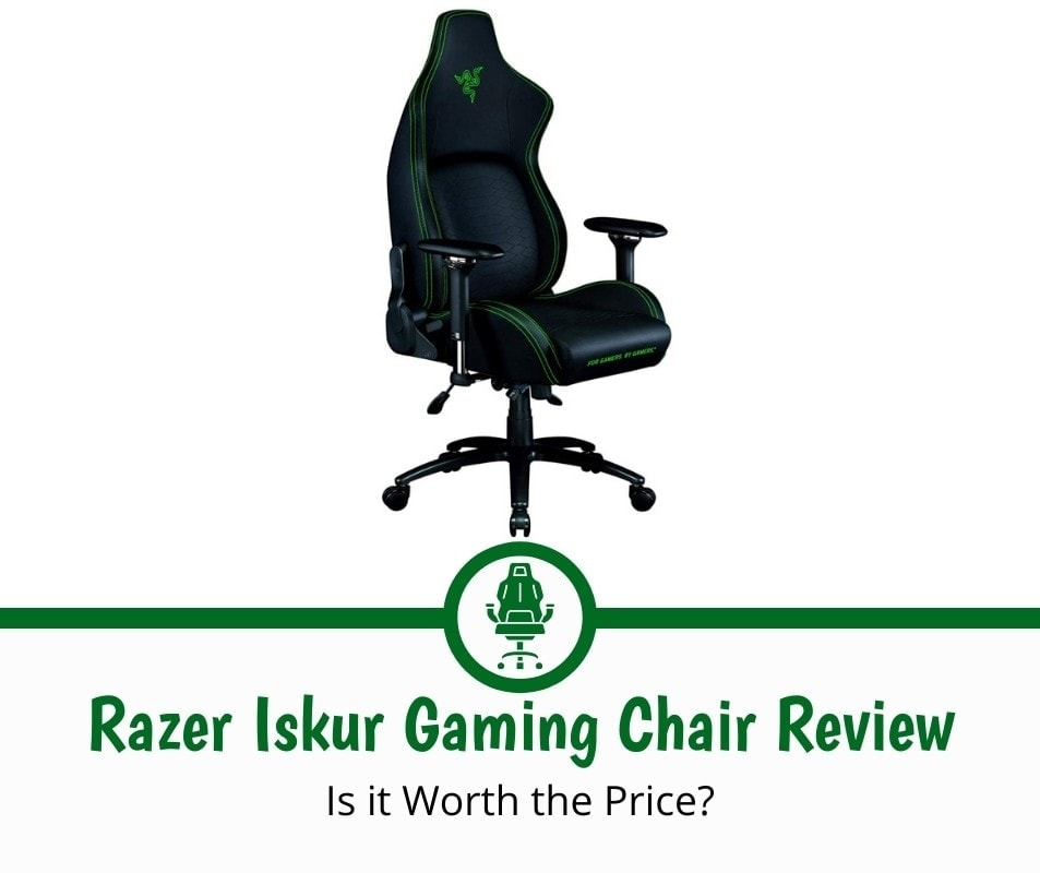 Razer Iskur Gaming Chair Review