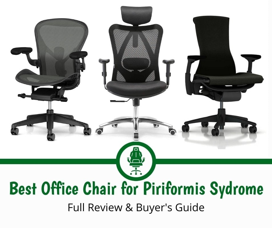 Best Office Chair for Piriformis Syndrome